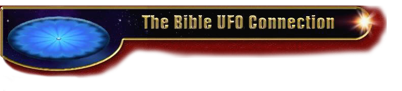 BibleUFO.net | Formerly BibleUFO.com